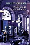 Falsches Spiel mit Marek Miert von Wieninger. Manfred (2001) Taschenbuch