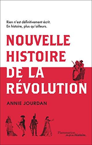 Nouvelle histoire de la révolution française (Au fil de l'histoire)