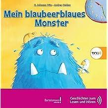 Mein blaubeerblaues Monster: TING Geschichten zum Lesen und Hören