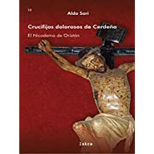 Crucifijos Dolorosos de Cerdeña:   El Nicodemo de Oristán