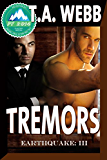 Tremors (Earthquake #3) (English Edition)