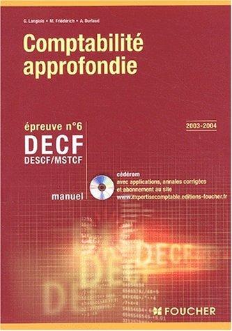 Comptabilité approfondie : DECF - MSTCF - Epreuve n° 6 : Manuel (avec CD-Rom) by Bernard Verlant (2004-04-01)