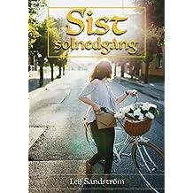 Sist solnedgång (Swedish Edition)