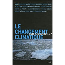 Le changement climatique : aubaine ou désastre?