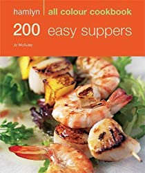 200 Easy Suppers (Hamlyn All Colour Cookbook) by Jo McAuley (2008-04-15)