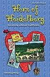 Herz of Heidelberg: Ein schräg-schöner Stadtführer. Illustriert von Anne Eggert - Daria Eva Stanco
