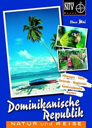 Dominikanische Republik: Naturreiseführer (NTV Reise)