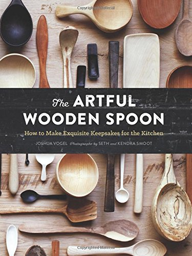 the-artful-wooden-spoon-how-to-make-exquisite-keepsakes-for-the-kitchen