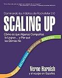 Scaling Up: Como Es Que Algunas Companias Lo Logran...y Por Que las Demas No