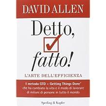 Detto fatto! L'arte dell'efficienza by David Allen (2014-05-27)