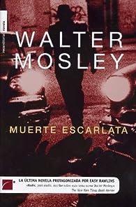 Muerte escarlata  par Walter Mosley