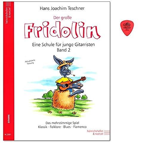 Der große Fridolin Band 2 - Gitarrenschule für Einzel- und Gruppenunterricht von Hans Joachim Teschner - mehrstimmige Spiel - Klassik,Folklore, Blues, Flamenco - Notenbuch mit Dunlop (Dunkle Banana)