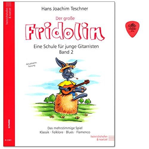 Der große Fridolin Band 2 - Gitarrenschule für Einzel- und Gruppenunterricht von Hans Joachim Teschner - mehrstimmige Spiel - Klassik,Folklore, Blues, Flamenco - Notenbuch mit Dunlop Plek