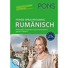 PONS Power-Sprachtraining Rumänisch: Wortschatz, Grammatik, Kommunikation gezielt trainieren
