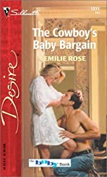 The Cowboy's Baby Bargain The Baby Bank by Emilie Rose (2003-05-01)