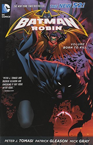 Batman and Robin Volume1: Born to Kill TP (The New 52) (Batman & Robin) by Peter J. Tomasi (2013-06-20)