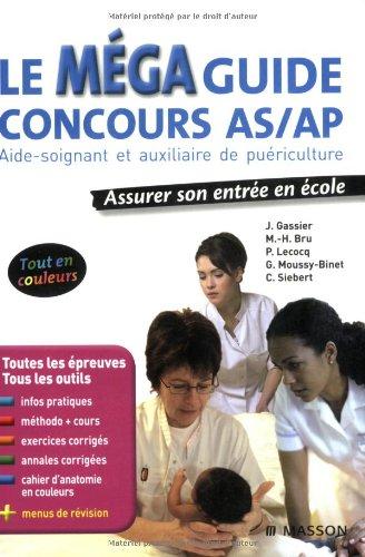 Le Méga guide concours AS/AP : Aide-soi...