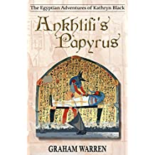 Ankhtifi's Papyrus (The Egyptian Adventures of Kathryn Black Book 5)