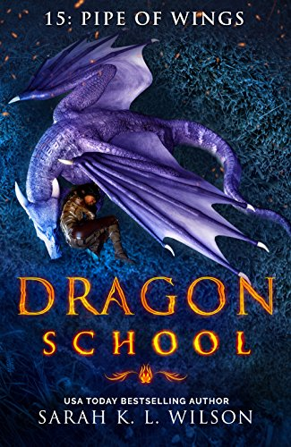 Dragon School: Pipe of Wings (English Edition)