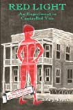 Red Light: The History of Legal Prostitution in Shreveport LA by Eric J. Brock (2010-07-24)