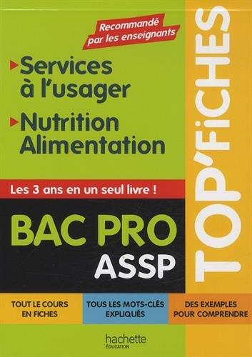 Bac Pro ASSP Services à l'usager, Nutrition-alimentation par Guillaume Luciani, Jean-Jacques Odabachian, Stéphanie Servat