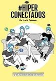#Hiperconectados: En una relación estable con Internet (Zenith Original)