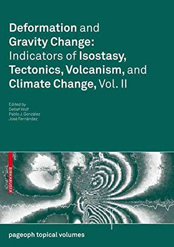 [(Deformation and Gravity Change: v. 2 : Indicators of Isostasy, Tectonics, Volcanism, and Climate Change)] [Edited by Detlef Wolf ] published on (November, 2009) par Detlef Wolf