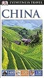 DK Eyewitness Travel Guide: China (Eyewitness Travel Guides)