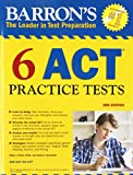 Best Act Preps - Barron's 6 ACT Practice Tests, 3rd Edition Review