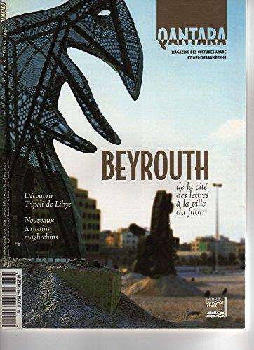 qanta-n-29-automne-1998-beytouth-decouvrir-tripoli-de-libye-nouveaux-ecrivains-maghrebins-youcel-el-