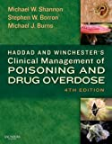 Haddad and Winchesters Clinical Management of Poisoning and Drug Overdose
