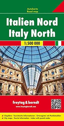 Italia norte, mapa de carreteras. Escala 1:500.000. Freytag & Berndt.: With Cultural Guide (Auto karte) por VV.AA.