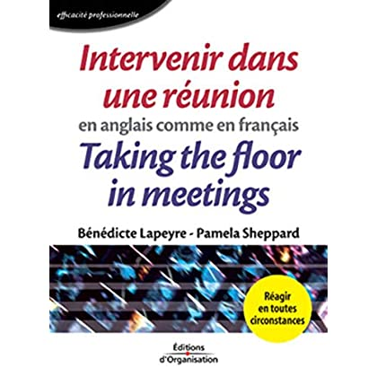 Intervenir dans une réunion en anglais comme en français: Taking the Floor in Meetings