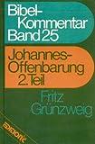 Edition C Bibelkommentar Band 25: Johannes-Offenbarung 2. Teil