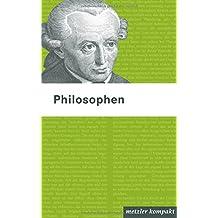 Philosophen: metzler kompakt