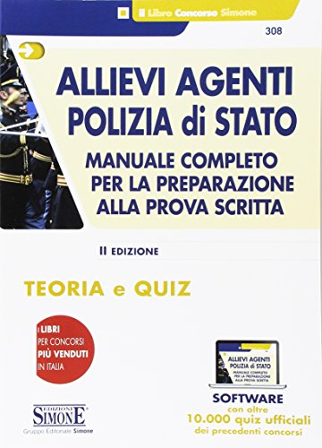 Allievi agenti Polizia di Stato. Manuale completo per la preparazione alla prova scritta. Teoria e quiz