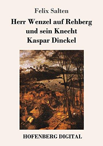 herr-wenzel-auf-rehberg-und-sein-knecht-kaspar-dinckel-german-edition