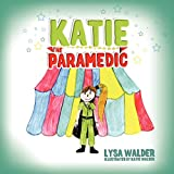 Katie The Paramedic