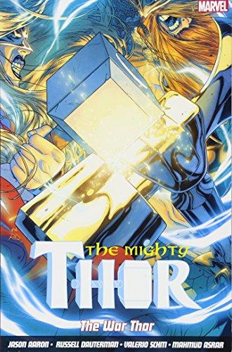 Preisvergleich Produktbild The Mighty Thor Vol. 4: The War Thor