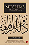 #6: Muslims: The Real History