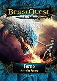 Beast Quest Legend 1 - Ferno, Herr des Feuers: mit farbigen Illustrationen