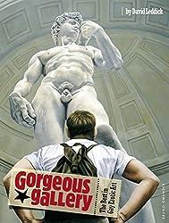 Gorgeous Gallery the Best in Gay Erotic: The Best in Gay Erotic Art by David Leddick (2012-06-14)