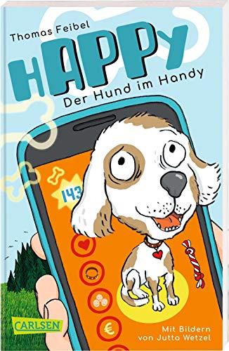 hAPPy - Der Hund im Handy: Ein Kinderbuch zum Thema Mediennutzung