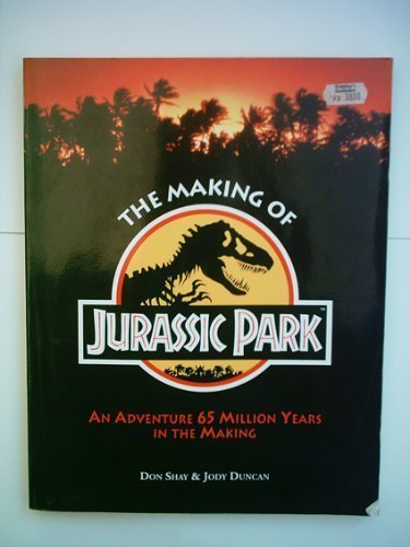 The Making of Jurassic Park by Don Shay (1993-06-07)