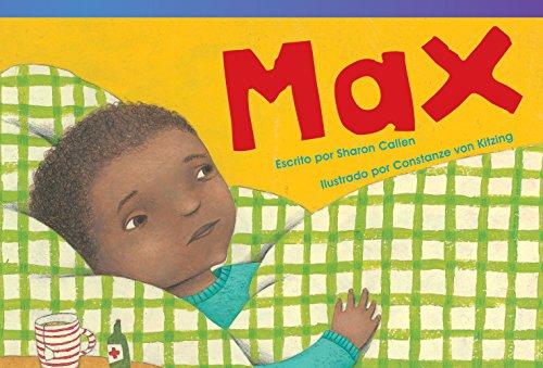 Max (Spanish Version) (Spanish Version) (Emergent) (Read! Explore! Imagine! Fiction Readers) por Sharon Callen