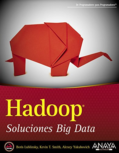 Hadoop. Soluciones Big Data (Anaya Multimedia/Wrox)