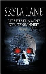 Die letzte Nacht der Menschheit (Mystery Romance 2)