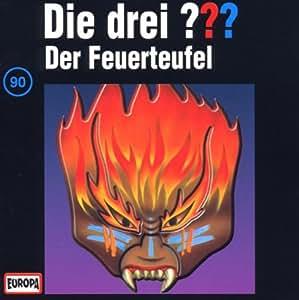 Die drei Fragezeichen - Folge 90: Der Feuerteufel