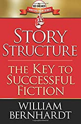 Story Structure: The Key to Successful Fiction: Volume 1 (The Red Sneaker Writers Book Series)