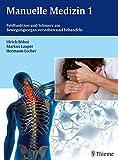 Image of Manuelle Medizin 1: Fehlfunktion und Schmerz am Bewegungsorgan verstehen und behandeln